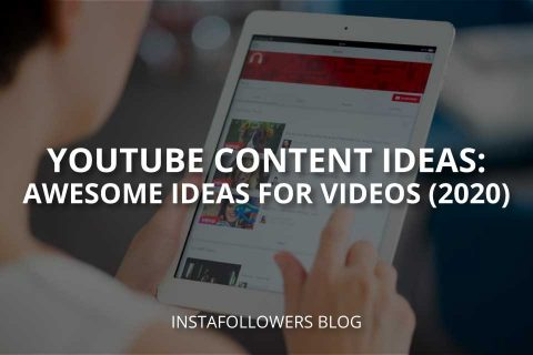 YouTube Content Ideas: Awesome Ideas for Videos (2020)