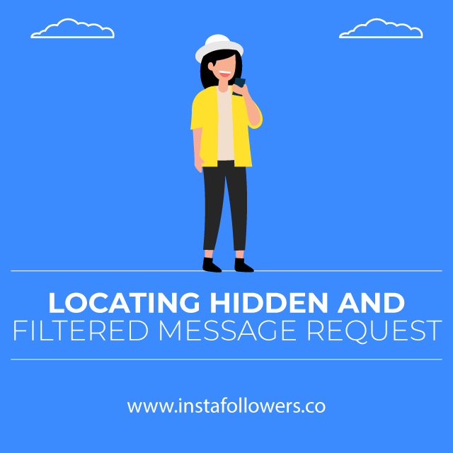 locating hidden and filtered message requests