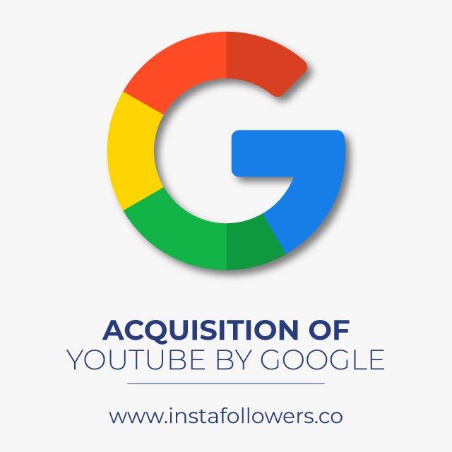 Acquisition of YouTube by Google