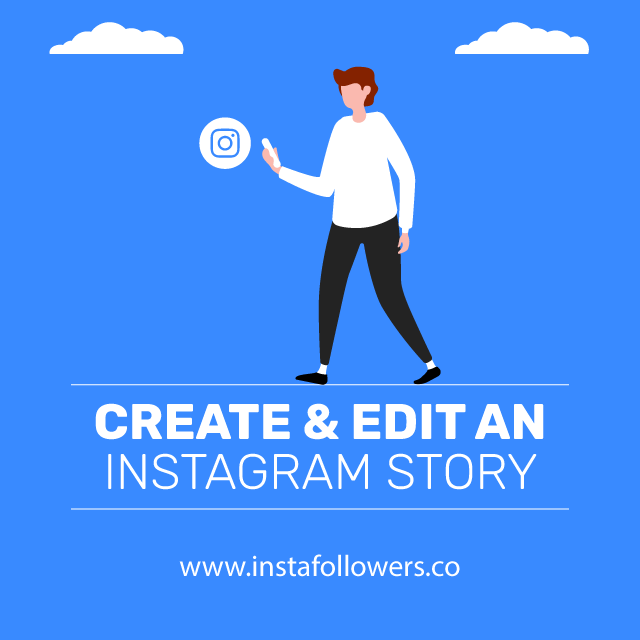Create And Edit an Instagram Story