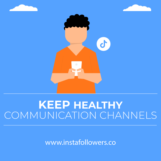 Keep Healthy Communication Channels