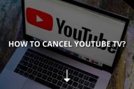 How to Cancel YouTube TV? (& Pause It)
