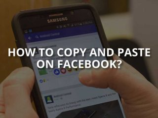 How to Copy and Paste on Facebook?