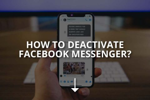 How to Deactivate Facebook Messenger?