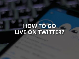 How to Go Live on Twitter? (Full Guide)