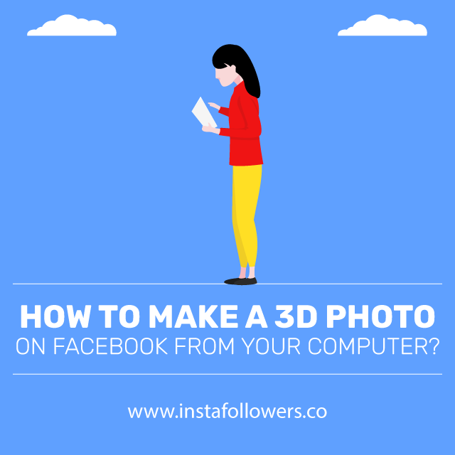 how to make a 3d photo on facebook from your computer