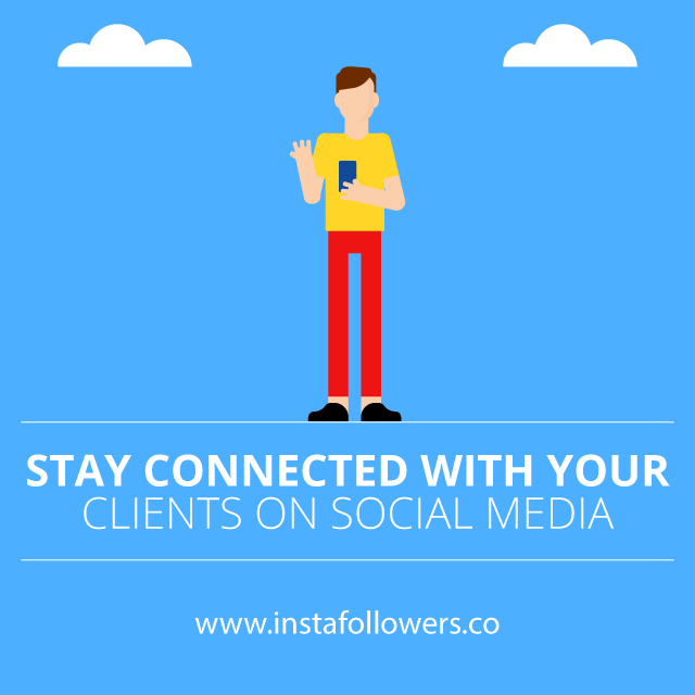 stay connected with your clients on social media