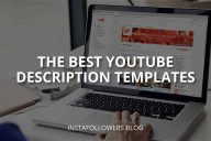 The Best YouTube Description Templates