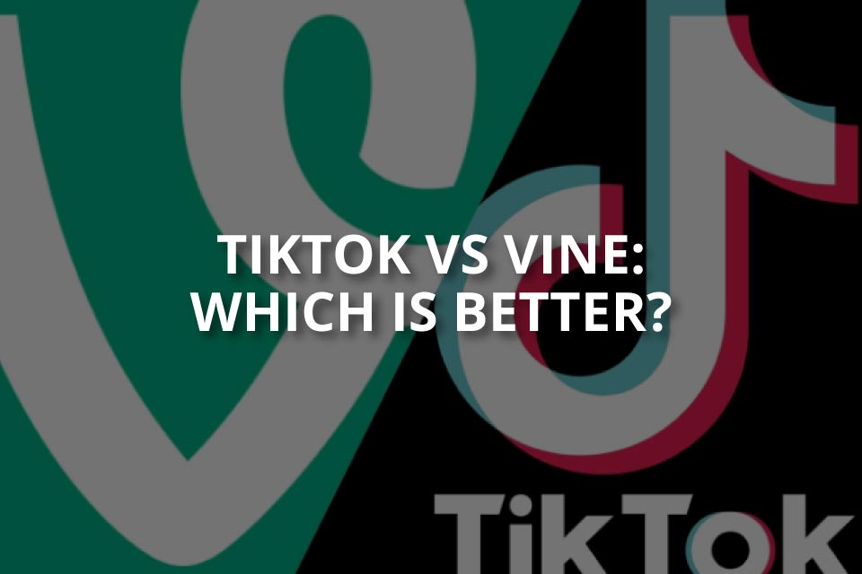 Is TikTok Better Than Vine