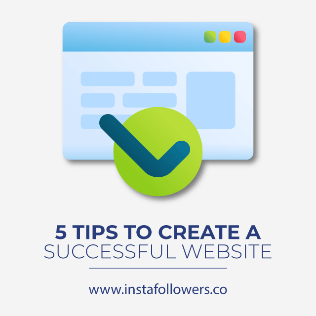 5 Tips to Create a Successful Website