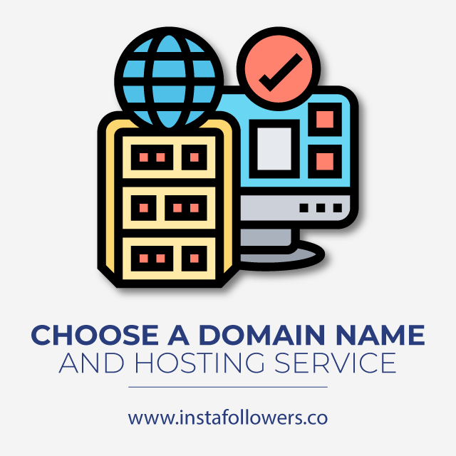 Choose a Domain Name and Hosting Service