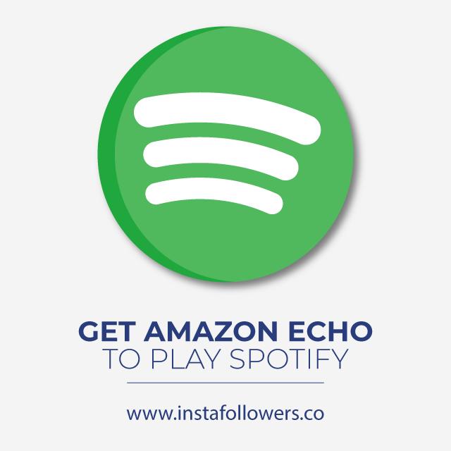 Get Amazon Echo to Play Spotify
