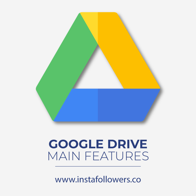 google drive main features