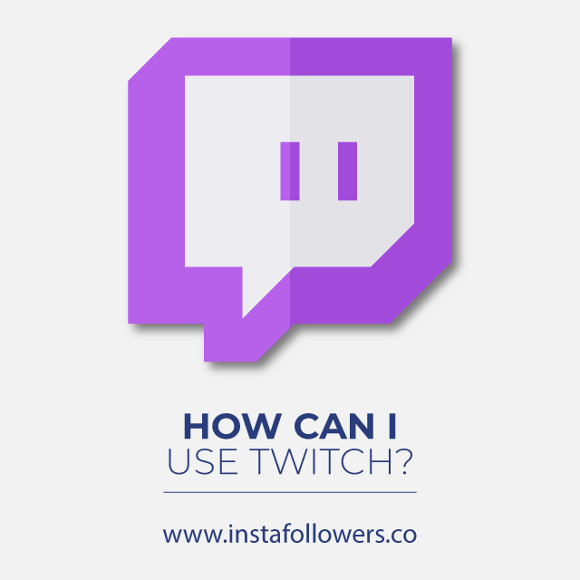 How Can I Use Twitch