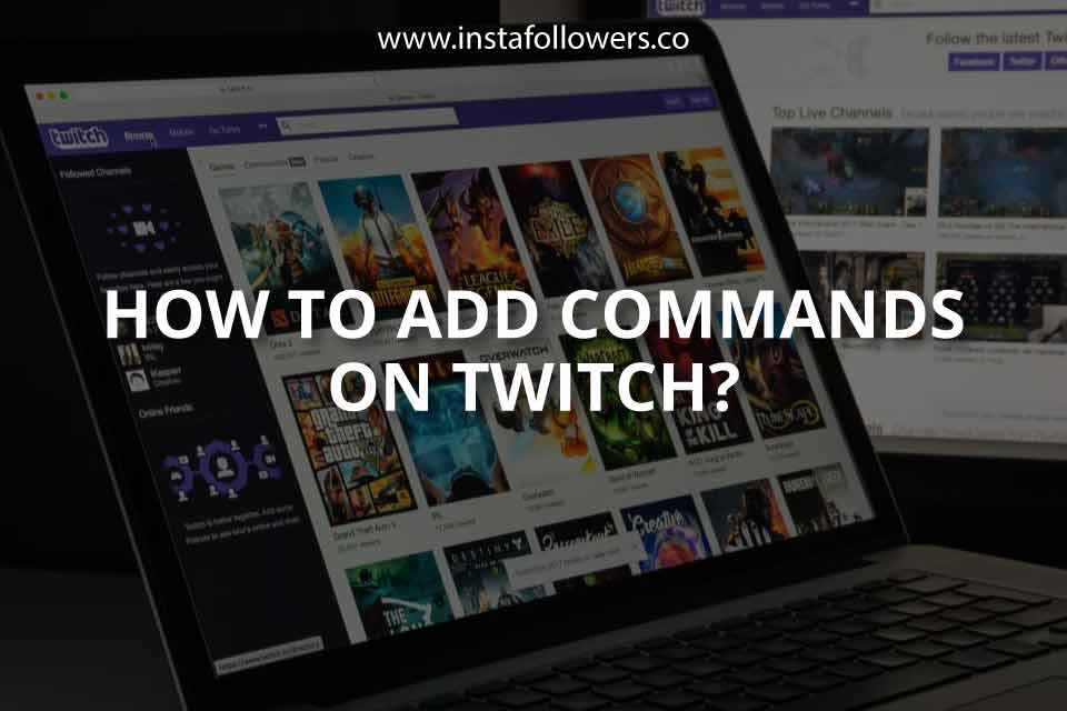 How to Add Commands on Twitch?