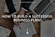 How to Build a Successful Business Plan?