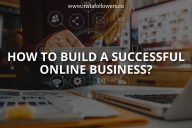 How to Build a Successful Online Business?