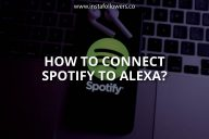 How to Connect Spotify to Alexa? (Simple Guide)