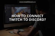How to Connect Twitch to Discord?