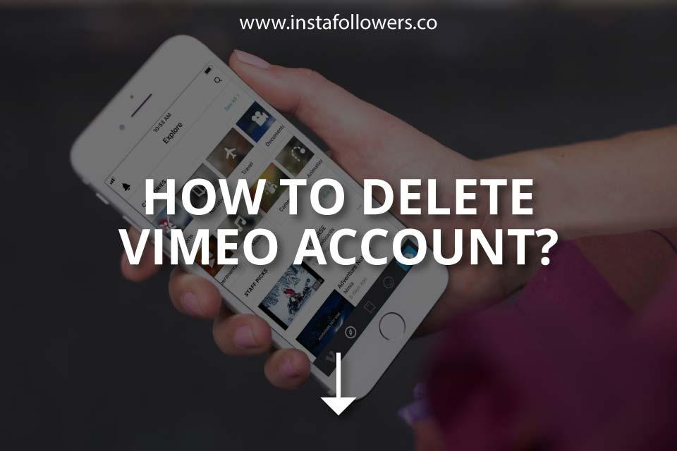 How to Delete Vimeo Account (Brief Guide)