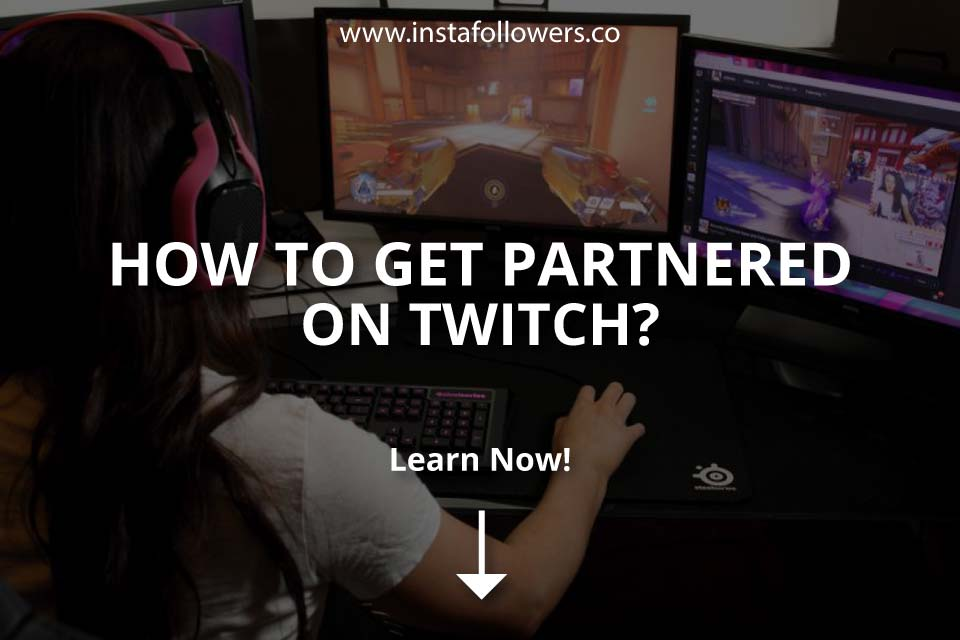How to Get Partnered on Twitch? (Simple Guide)