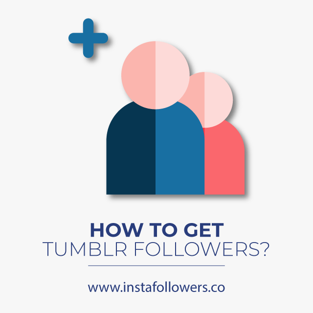 How To Get Followers on Tumblr