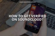 How to Get Verified on SoundCloud?