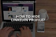 How to Hide LinkedIn Profile (Simple Guide)