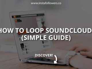 How to Loop SoundCloud? (Simple Guide)