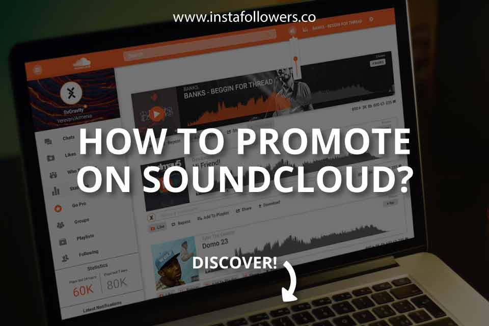 How to Promote on SoundCloud? (A Guide)