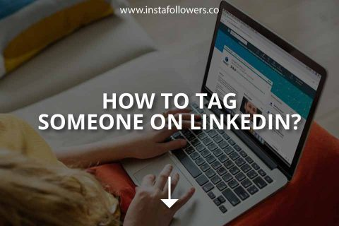 How to Tag Someone on LinkedIn