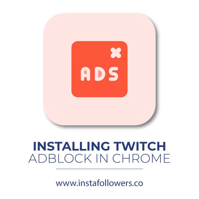 Installing TwitchAdBlock in Chrome