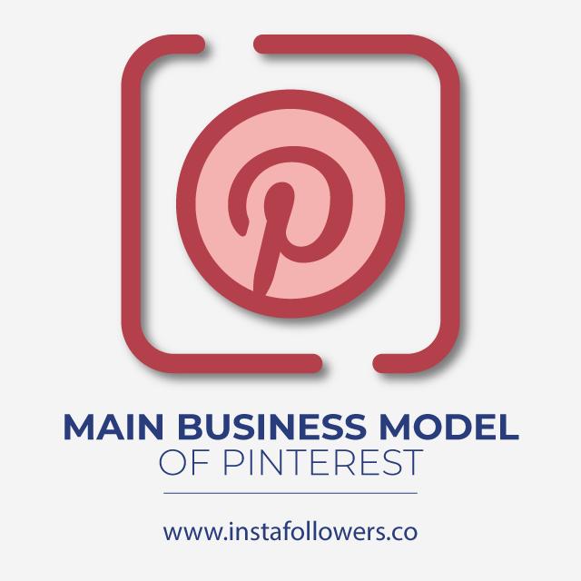 Main Business Model of Pinterest