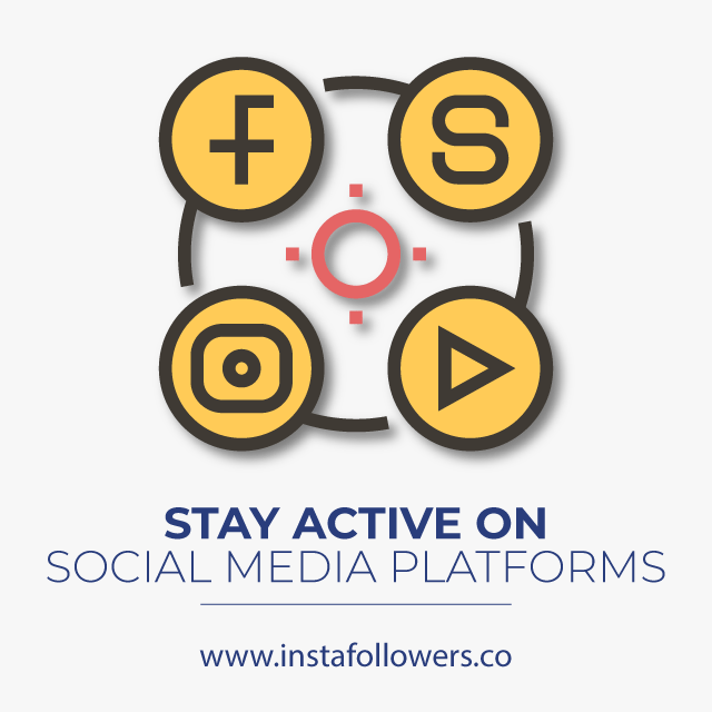Stay Active On Social Media Platforms