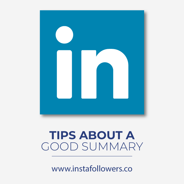 Tips About Writing a Good LinkedIn Summary