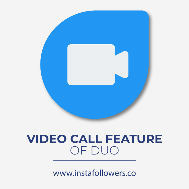 Video Call Feature of Duo