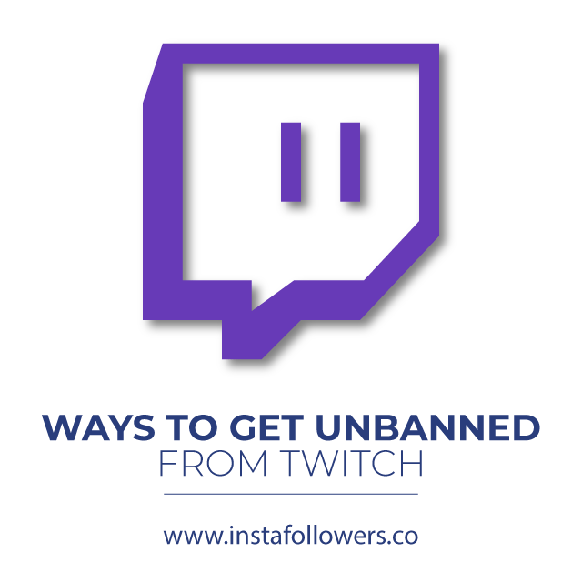 Ways to Get Unbanned From Twitch