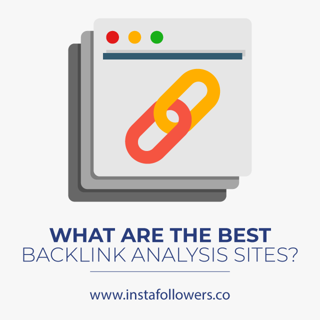 What Are the Best Backlink Analysis Sites