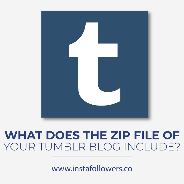 What Does The ZIP File of Your Tumblr Blog Include