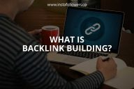 What Is Backlink Building? (Definitive Guide)