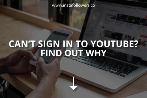 Can't Sign in to YouTube? Find Out Why