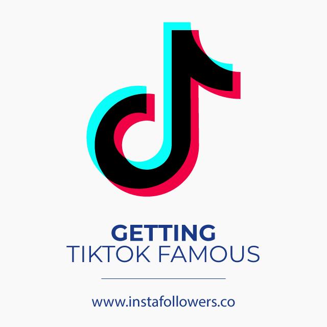 Get TilTok Famous