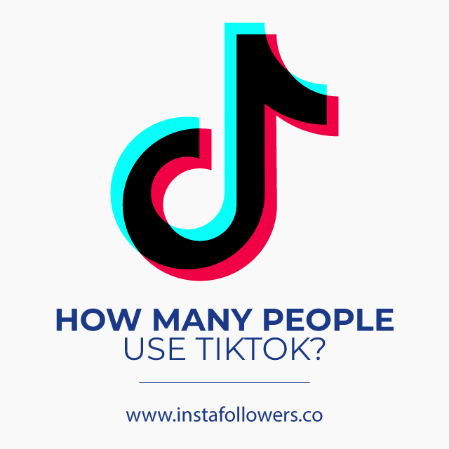 How Many People Use TikTok