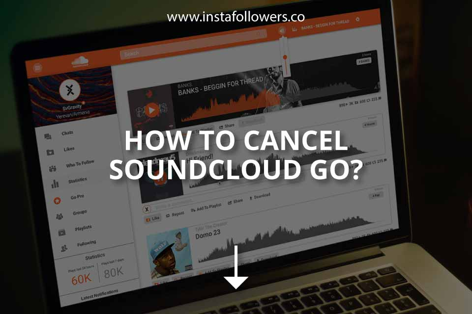 How to Cancel SoundCloud Go (&Customer Service)