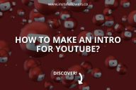 How to Make an Intro for YouTube