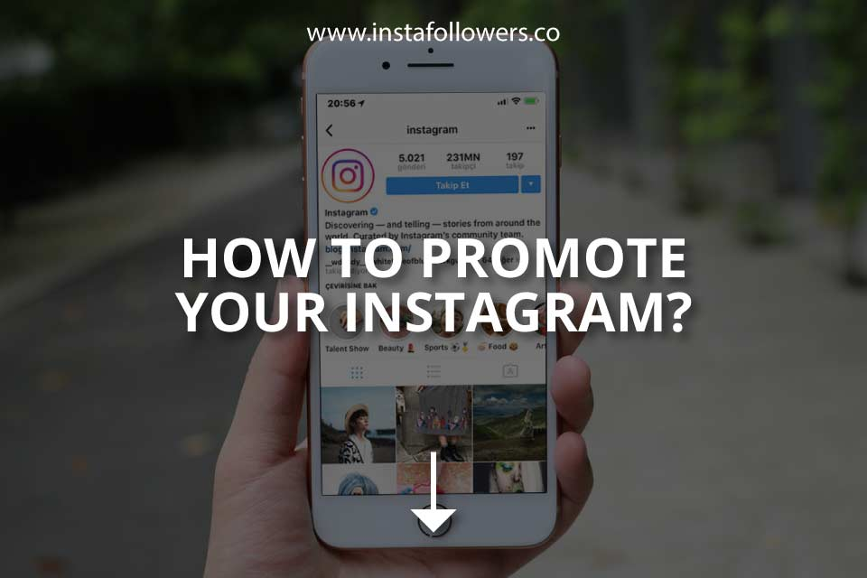 How to Promote Your Instagram? (Effective Ways)