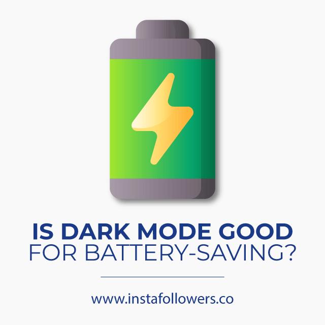 Is Dark Mode Good for Battery-Saving