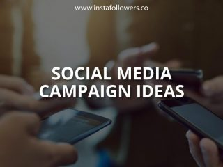 Social Media Campaign Ideas You Could Use