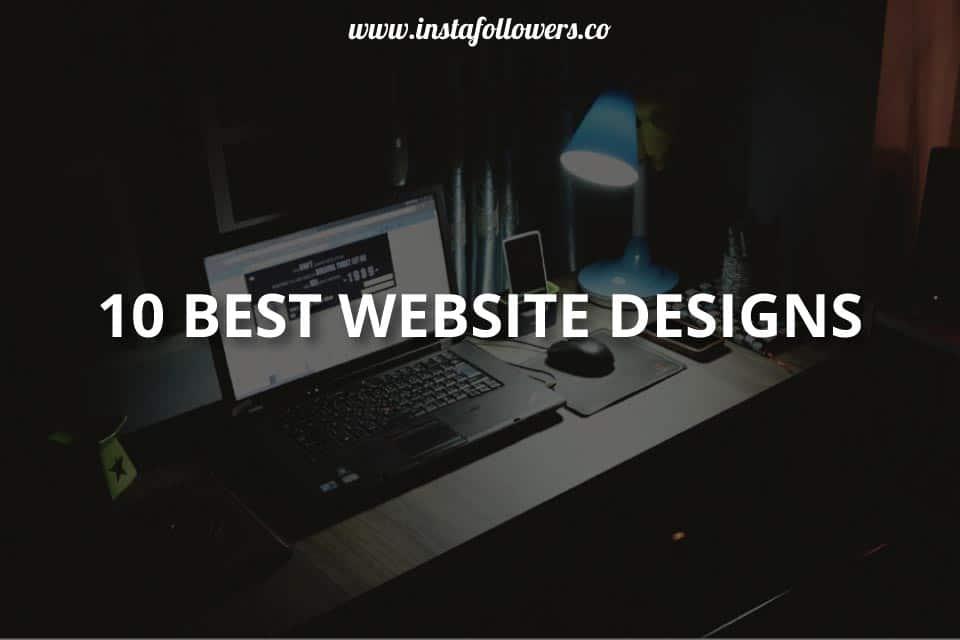 10 Best Website Designs