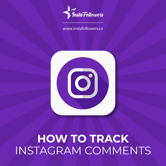 3 Ways to Track Instagram Comments